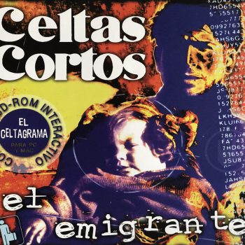el_emigrante_single_celtas_cortos
