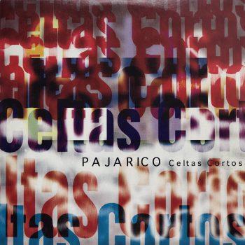 pajarico_single_celtas_cortos