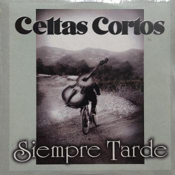siempre_tarde_single_celtas_cortos